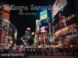 Tokyo a go go day 3